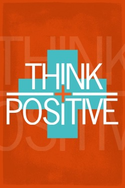 Think Positive motivation